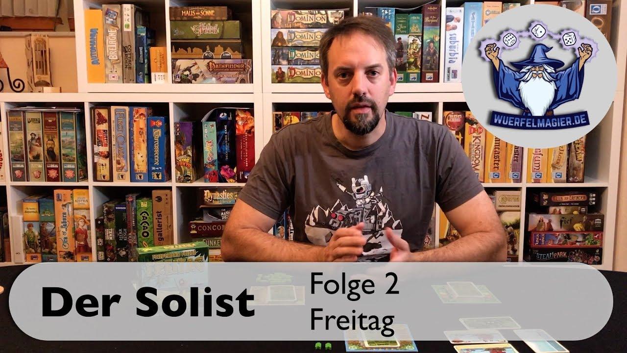 Der Solist Folge 2 Freitag Friedemann Friese 2F Spiele