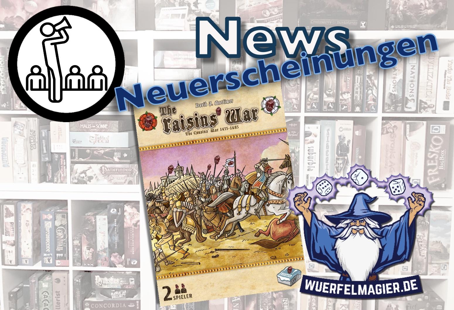 News Neuerscheinung Cosuins War Raisins war Vetternkrieg Wuerfelmagier Würfelmagier